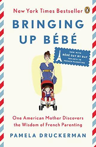 Pamela Druckerman: Bringing Up Bebe